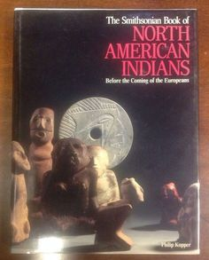 1986 Smithsonian Book of North American Indians- 1st Edition