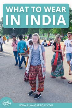 WHAT TO WEAR IN INDIA - I did a lot of research before I left about the dress code in #India, I was worried about what was acceptable, as I didn't want to offend anyone. Turns out this was a worry I didn't... Continue Reading - http://www.alwaysafriday.com/top-tips-on-what-to-wear-in-india/ - Don't forget to Repin!