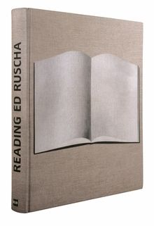 """Ed Ruscha: Reading Ed Ruscha """"The catalogue's editor, Yilmaz Dziewior, presents an overview of Ruscha's engagement with artist's books and the written word"""""""
