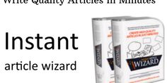 Download Instant Article Wizard v.3.21 – Write Quality Articles In Minutes