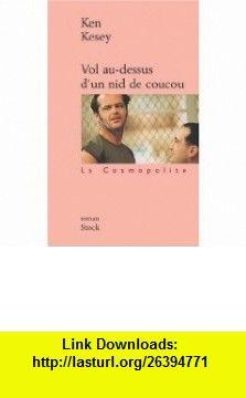 Vol au-dessus dun nid de coucou (9782234054844) Ken Kesey, Michel Deutsch , ISBN-10: 2234054842  , ISBN-13: 978-2234054844 ,  , tutorials , pdf , ebook , torrent , downloads , rapidshare , filesonic , hotfile , megaupload , fileserve