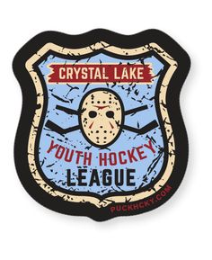 "FIRST JASON 'YOUTH HOCKEY' hockey sticker ""You kids keep your noses clean, you understand? You'll be hearing from me if you don't. We ain't gonna stand for any weirdness out here."" -Officer Dorf, Frid"