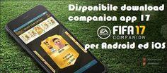 UNIVERSO NOKIA: Companion app FIFA 17 disponibile download per And...
