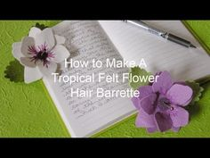 How to Make A Tropical Felt Flower Hair Barrette