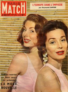 Ciao Bellissima - Vintage Cover Coquettes; Sisters Suzy Parker (Left) and Dorian Leigh (Right) for Paris Match September 1954