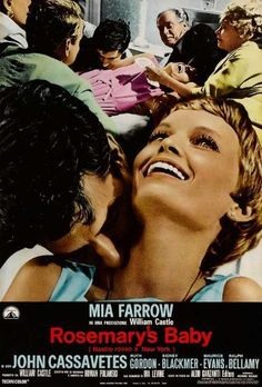 Directed by Roman Polanski.  With Mia Farrow, John Cassavetes, Ruth Gordon, Sidney Blackmer. A young couple move into an apartment, only to be surrounded by peculiar neighbors and occurrences. When the wife becomes mysteriously pregnant, paranoia over the safety of her unborn child begins to control her life.