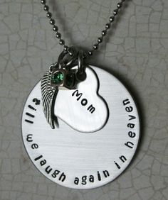 Personalized Hand Stamped Stainless Steel Memorial Necklace.  Till We Laugh Again In Heaven Remembrance Jewelry Memorial Jewelry. $38.00, via Etsy.