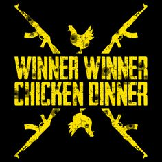 Check Out This Awesome Winner Winner Chicken Dinner Pubg Design On