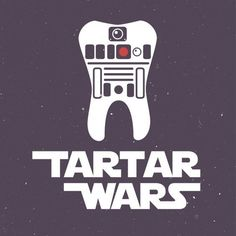 Star Wars Tartar Wars Dental Humor #dentaltartar