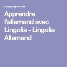 Apprendre l'allemand avec Lingolia - Lingolia Allemand