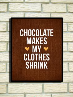 if only this were true! Chocolate 8 x 10 funny poster wall decoration SALE by EinBierBitte, $16.50