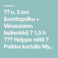 ➡️ n. 5 km (luontopolku + Viinasaaren lisälenkki) 🕒 1,5 h ⚫⚪⚪ Helppo reitti 📌 Paikka kartalla Myyty! Sold! Luontopolkumies tykkäsi tästä reitistä todella paljon. Mukava kävellä, kauniita maisemia, … Tapas