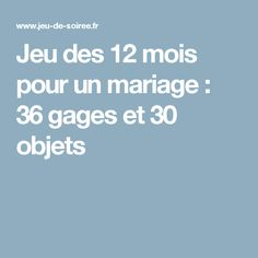Jeu des 12 mois pour un mariage : 36 gages et 30 objets
