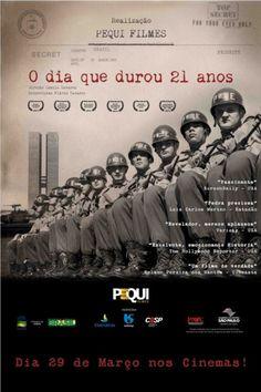 No dia 1º de Abril, fará 49 anos o golpe militar ocorrido no Brasil.   o dia que durou 21 anos
