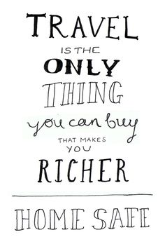 Experience life with traveling, don't you think ?  #quote #travel #rich #buy