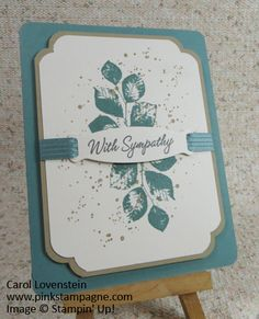 Kinda Eclectic Sympathy; Gorgeous Grunge and Warmest Regards (vintage); Clean and Simple; Sept 2015 Card Class; Carol Lovenstein www.pinkstampagne.com; Stampin' Up! Card Idea