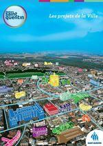 Les projets de la ville - Demain Saint-Quentin