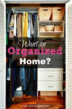 Want an Organized Home? It's easier then you think!