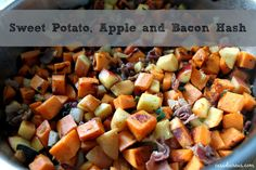 Sweet Potato, Apple and Bacon Hash {recipe} - Casa de Crews