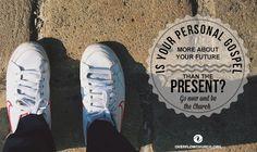 Is your Gospel future or present focused?