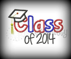 Class of 2014 Graduate Embroidery Applique Design by justsewpretty, $4.00