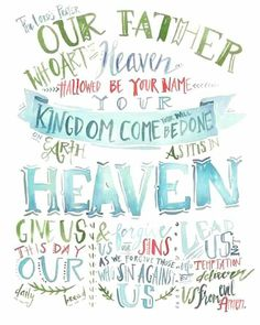 Lord's Prayer...Matthew 6:9-13♥