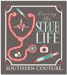 Southern Couture Living the Scrub Life Nurse RN CNA LPN Bright Long Sleeve Girlie Bright T Shirt. Design is on back, front of shirt has Southern Couture Logo. Rn Nurse, Nurse Life, Nurse Stuff, Nurse Art, Nursing School Tips, Nursing Schools, Nursing Memes, Nursing Career, Medical School