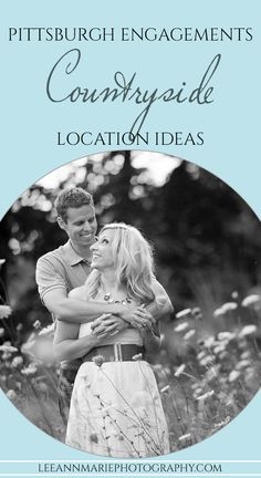Pittsburgh Engagement Locations: Country, Rustic, Outdoor location ideas
