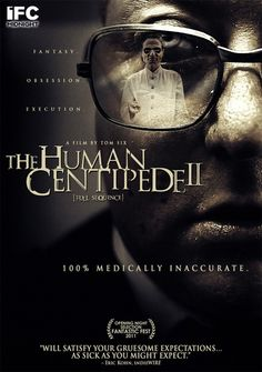 The Human Centipede 2: Full Sequence | 2011
