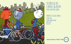 """""""Teórica de libro-álbum"""", por Gastón Caba (2014). Por Gabriela Mariel Arias."""
