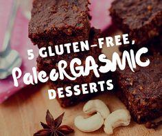 5 Gluten Free, PaleoRGASMIC Dessert Recipes - EasyGlutenFree.Recipes
