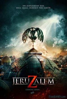 Xem phim JERUZALEM - TronBoHD.com cực hay nhé các bạn! https://www.facebook.com/Phim-Mỹ-Tronbohdcom-558650664298879/