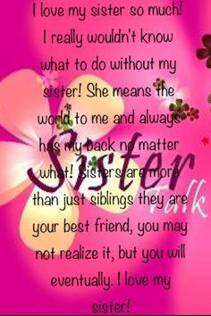 My sweet sister, dear sister, best friends sister, love my sister, sister Sister In Heaven, Love My Sister, Dear Sister, My Love, Sister Sister, Sister Gifts, Love Mom Quotes, Sister Quotes Funny, Family Quotes