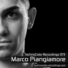 TechnoColor Recordings radio show 73 with Marco Piangiamore