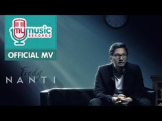 Fredy - Nanti (Official Music Video)