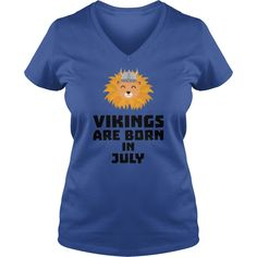 Vikings are born in July S0gcf #gift #ideas #Popular #Everything #Videos #Shop #Animals #pets #Architecture #Art #Cars #motorcycles #Celebrities #DIY #crafts #Design #Education #Entertainment #Food #drink #Gardening #Geek #Hair #beauty #Health #fitness #History #Holidays #events #Home decor #Humor #Illustrations #posters #Kids #parenting #Men #Outdoors #Photography #Products #Quotes #Science #nature #Sports #Tattoos #Technology #Travel #Weddings #Women