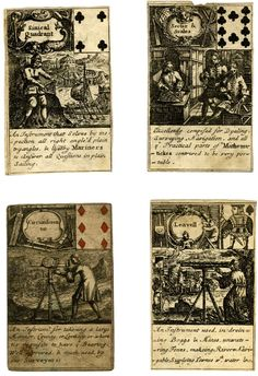 Four unmounted playing-cards from a pack depicting various mathematical and scientific instruments; the cards are illustrated with instruments, with description below; in the top right hand corner a miniature playing card indicates suit and value.Engraving 1700