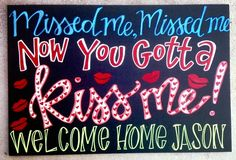 Welcome Home Boyfriend, Welcome Home Signs For Military, Welcome Home Soldier, Military Girlfriend, Military Love, Military Spouse, Welcome Home Posters, Military Homecoming Signs, Soldiers Coming Home