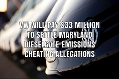 Volkswagen will pay $33 million to settle allegations of Dieselgate emissions cheating on VW, Audi, and Porsche models filed by officials in Maryland. Product Liability, Porsche Models, Maryland, Cheating, Volkswagen, Audi