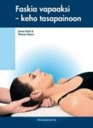 Kuvaus: Faskia vapaaksi -keho tasapainoon kirja yhdistää manuaalisen terapian taidot uudenlaiseen rakenteelliseen terapian alaan, joka hyödyntää faskiaalisten kudosten ainutlaatuisia ja äskettäin löydettyjä ominaisuuksia. Kirja on tarkoitettu oppi- ja ammattikirjaksi kaikille manuaalikäsittelijöille ja -terapeuteille mm. hierojille, fysioterapeuteille ja  jalkaterapeuteille.