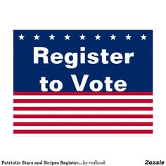 Patriotic Stars and Stripes Register to Vote Postcard - white gifts elegant diy gift ideas Get Out The Vote, Online Contest, Voter Registration, White Letters, Red And White Stripes, Postcard Size, Customized Gifts, American Flag, Smudging