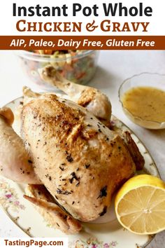 Fire up your pressure cooker for this easy Instant Pot whole chicken and gravy recipe. It's a gluten free, dairy free, paleo recipe and the gravy skips the tomatoes for an AIP friendly meal. Instant Pot, Healthy Chicken Recipes, Real Food Recipes, Turkey Recipes, Paleo Meals, Paleo Diet, Delicious Recipes, Whole30, Guisado