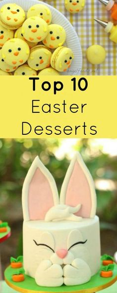 Top 10 Easter Desserts | All things cake, cupcake, biscuit, macaron, tart, pretty much anything sweet for a treat to eat, and have been pinning away on my Easter Dessert Recipe Pinterest Board. | http://angelfoods.net/top-10-easter-goodie-recipes/