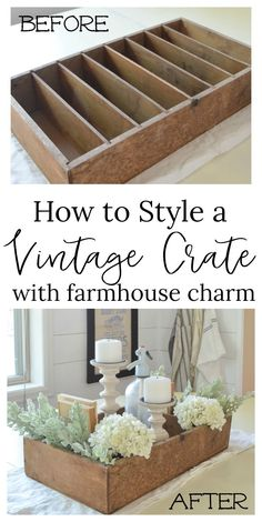 How to style a vintage crate with farmhouse charm