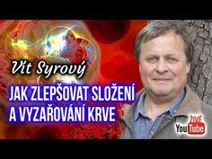 ŽIVĚ: Vít Syrový - Jak zlepšovat složení a vyzařování krve - YouTube Poker, Youtube, Biochemistry, Youtubers, Youtube Movies