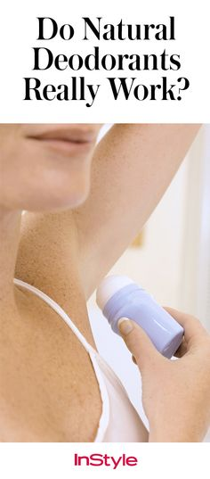 Find out which natural deodorants actually work.