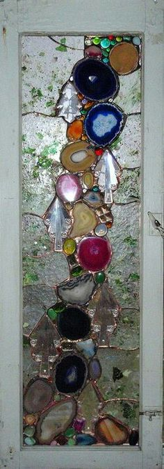 Jap - glue sea glass and agate slices to an old window, outline with stained glass caming ( or a tube of black silicone) to make an Art window