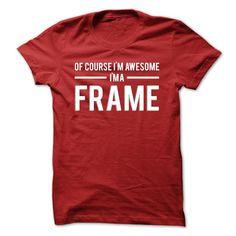 Team Frame T-Shirts, Hoodies. GET IT ==► https://www.sunfrog.com/Names/Team-Frame--Limited-Edition-rilcc.html?id=41382