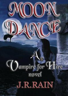 Moon Dance (Vampire for Hire #1) by J.R. Rain, http://www.amazon.com/dp/B002Q0Y27Y/ref=cm_sw_r_pi_dp_gGgdqb1ZGDJSV