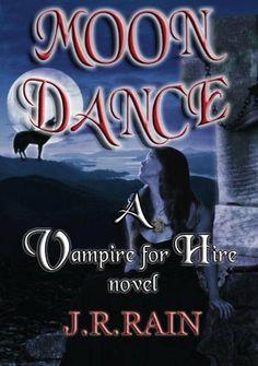 Moon Dance (Vampire for Hire #1) by J.R. Rain, http://www.amazon.com/dp/B002Q0Y27Y/ref=cm_sw_r_pi_dp_gGgdqb1ZGDJSV